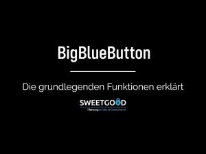 Grundlegende Funktionen von BigBlueButton
